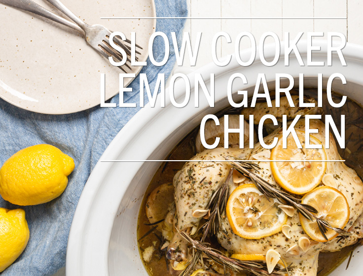 Slow Cooker Lemon Garlic Chicken