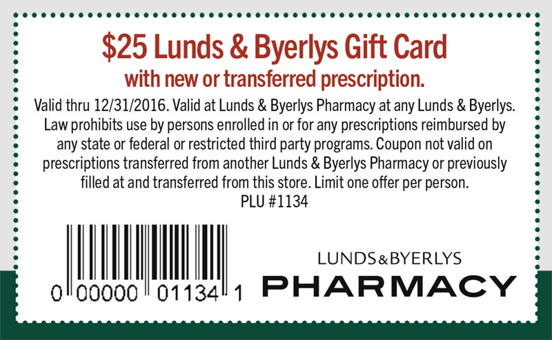 $25 Lunds & Byerlys Gift Card with new or transferred prescription - PLU 1134