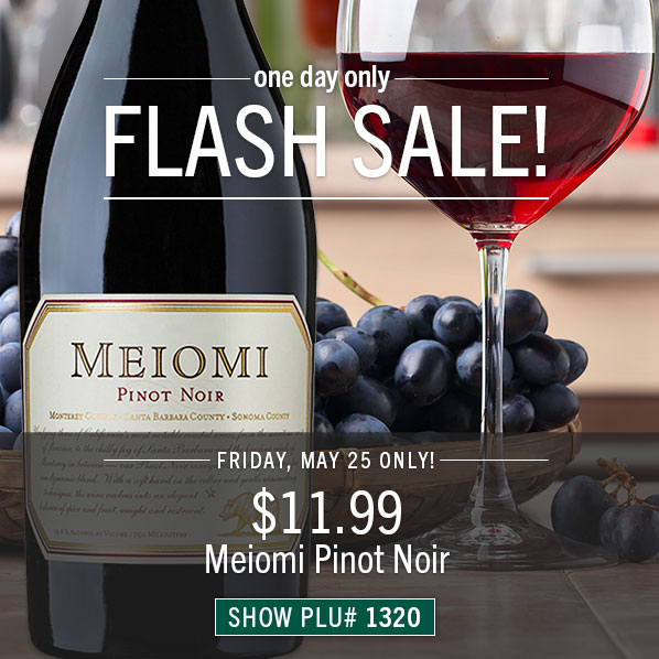 Friday Only: $11.99 Meiomi Pinot Noir