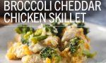 Broccoli Cheddar Chicken Skillet