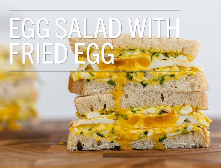 Egg Salad with Fried Egg