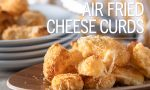 Air Fried Cheese Curds