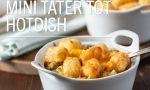 Mini Tater Tot Hotdish