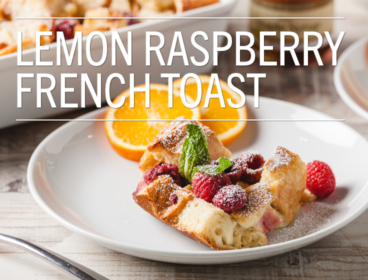 Lemon Raspberry French Toast