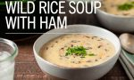 Wild Rice Soup with Ham