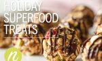 Holiday Superfood Treats