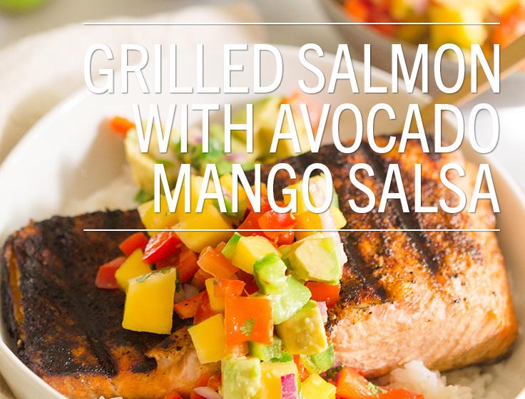 Grilled Salmon with Avocado Mango Salsa