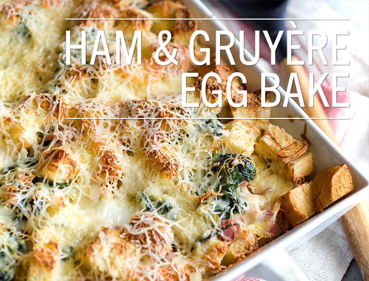 Ham & Gruyère Egg Bake