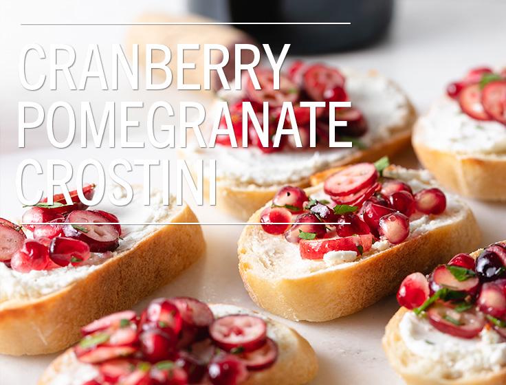 Cranberry Pomegranate Crostini