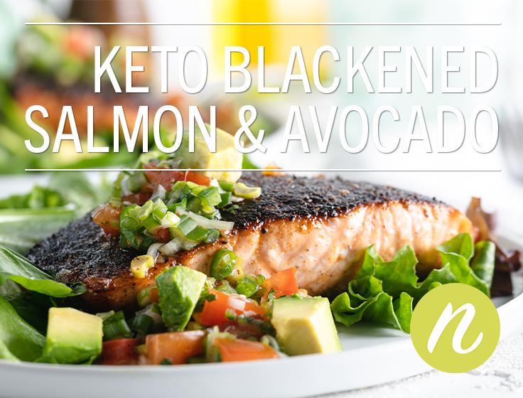 Keto Blackened Salmon & Avocado