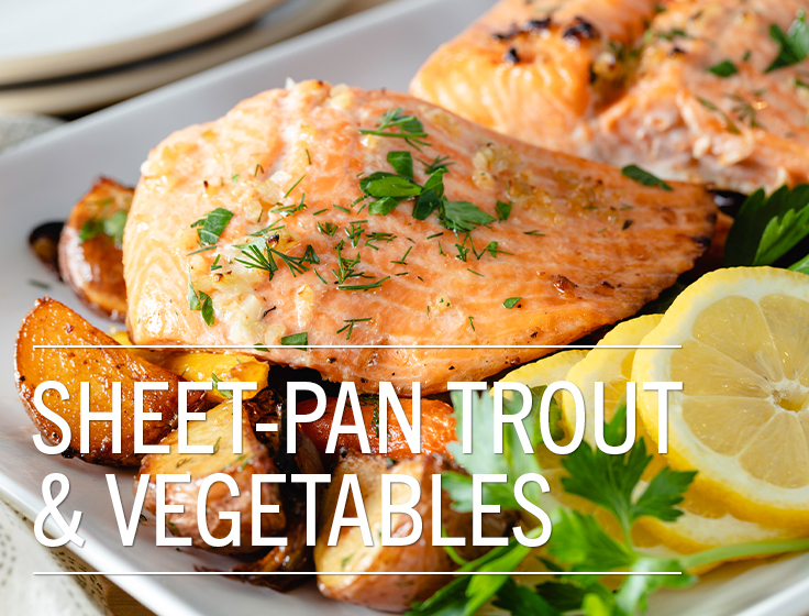 SHEET-PAN STEELHEAD TROUT & ROOT VEGETABLES